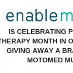 Enable Me is Celebrating Physical Therapy Month by Giving Away a MOTOmed muvi